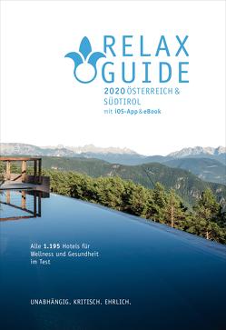 RELAX Guide 2020 Österreich & NEU: Südtirol, kritisch getestet: alle Wellness- und Gesundheitshotels. von Werner,  Christian, Werner,  Eva Maria