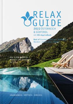 RELAX Guide 2022 Österreich & Südtirol, kritisch getestet: alle Wellness- und Gesundheitshotels. von Werner,  Christian, Werner,  Eva Maria