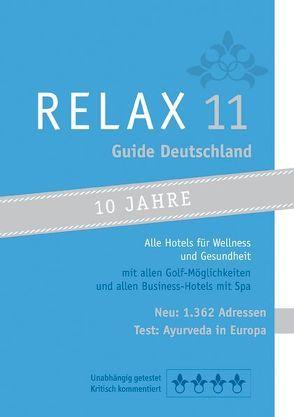 RELAX Guide Deutschland 2011 von Moser,  Eva M, Werner,  Christian