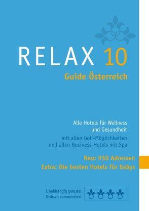 RELAX Guide Österreich 2010 von Moser,  Eva M, Werner,  Christian