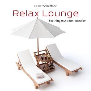 Relax Lounge von Scheffner,  Oliver