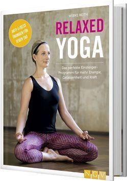 Relaxed Yoga von Roth,  Wibke