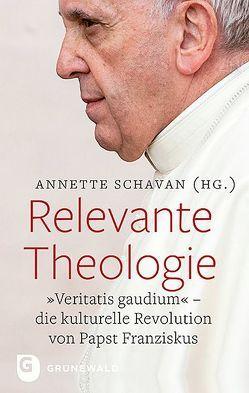 Relevante Theologie von Schavan,  Annette