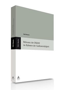 Relevanz der DSGVO im Rahmen der Auditorentätigkeit (E-Book,PDF) von Rossow,  Olaf