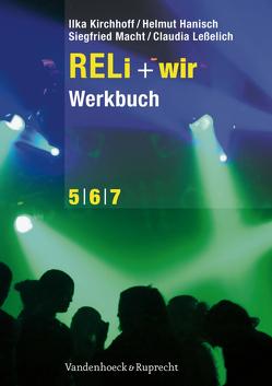 RELi + wir. Werkbuch von Hanisch,  Helmut, Kirchhoff,  Ilka, Leßelich,  Claudia, Macht,  Siegfried