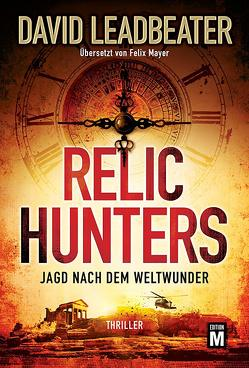 Relic Hunters von Leadbeater,  David, Mayer,  Felix