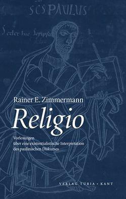 Religio von Zimmermann,  Rainer E.