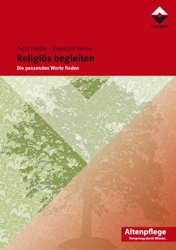 Religiös begleiten von Fiedler,  Petra, Kerlen,  Eberhard