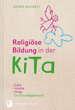Religiöse Bildung in der KiTa von Wuckelt,  Agnes