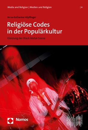 Religiöse Codes in der Populärkultur von Höpflinger,  Anna-Katharina