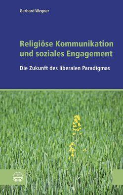 Religiöse Kommunikation und soziales Engagement von der EKD,  Sozialwissenschaftliches Institut, Wegner,  Gerhard