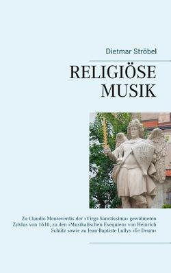Religiöse Musik von Ströbel,  Dietmar