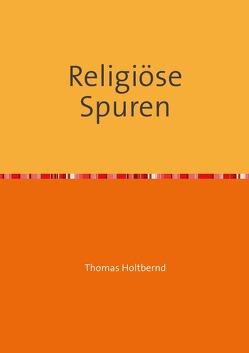 Religiöse Spuren von Holtbernd,  Thomas