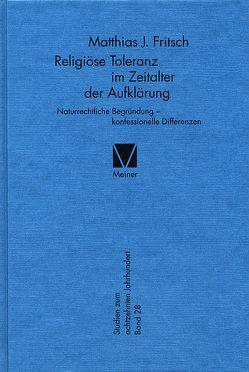 Religiöse Toleranz im Zeitalter der Aufklärung von Fritsch,  Matthias