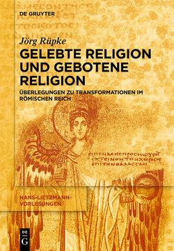 Religiöse Transformationen im Römischen Reich von Rüpke,  Jörg
