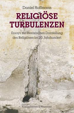 Religiöse Turbulenzen von Hoffmann,  Daniel