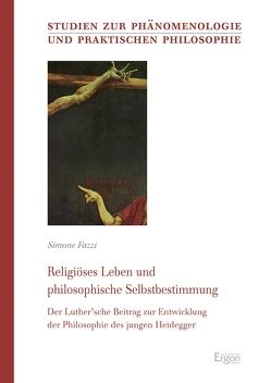 Religiöses Leben und philosophische Selbstbestimmung von Fazzi,  Simone
