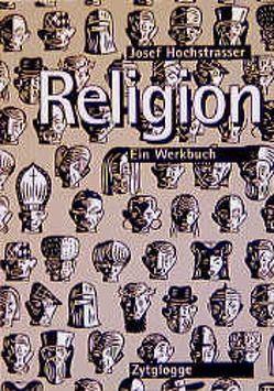 Religion von Caprez,  Andrea, Hochstrasser,  Josef