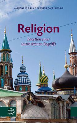 Religion von Grau,  Alexander, Raabe,  Gerson