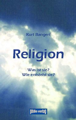 Religion von Bangert,  Kurt