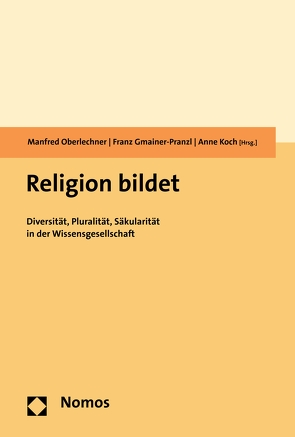 Religion bildet von Gmainer-Pranzl,  Franz, Koch,  Anne, Oberlechner,  Manfred