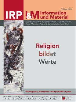 Religion bildet Werte von Kittel,  Joachim