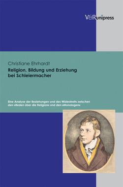Religion, Bildung und Erziehung bei Schleiermacher von Ehrhardt,  Christiane