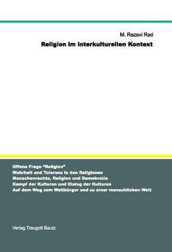 Religion im interkulturellen Kontext von Rad,  M Razavi