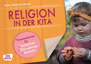Religion in der Kita von Helmchen-Menke,  Heike