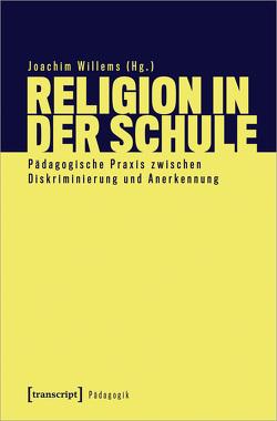 Religion in der Schule von Willems,  Joachim