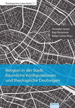 Religion in der Stadt von Klostermeier,  Birgit, Sachau,  Rüdiger, Zarnow,  Christopher