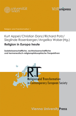 Religion in Europa heute von Appel,  Kurt, Danz,  Christian, Potz,  Richard, Rosenberger,  Sieglinde, Walser,  Angelika