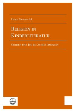 Religion in Kinderliteratur von Mettenbrink,  Roland