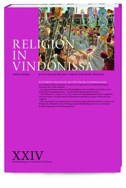 Religion in Vindonissa von Akeret,  Örni, Deschler-Erb,  Sabine, Kramis,  Simon, Lawrence,  Andrew