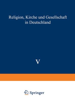 Religion, Kirche und Gesellschaft in Deutschland von Kaufmann,  Franz-Xaver, Schäfers,  Bernhard