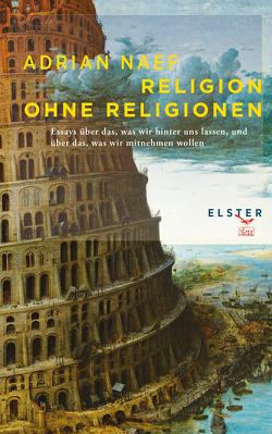 Religion ohne Religionen von Naef,  Adrian