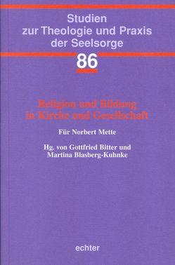 Religion und Bildung in Kirche und Gesellschaft von Bitter,  Gottfried, Blasberg-Kuhnke,  Martina