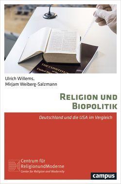 Religion und Biopolitik von Weiberg-Salzmann,  Mirjam, Willems,  Ulrich
