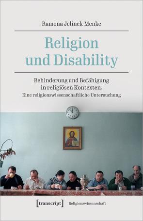 Religion und Disability von Jelinek-Menke,  Ramona