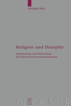 Religion und Disziplin von Ertl,  Thomas