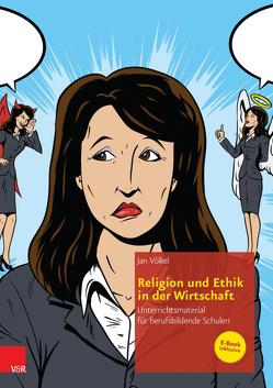 Religion und Ethik in der Wirtschaft von Völkel,  Jan