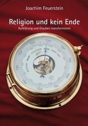 Religion und kein Ende von Feuerstein,  Joachim