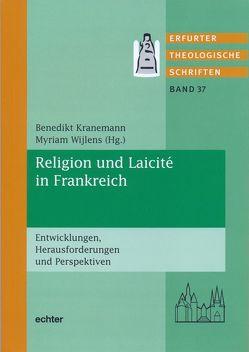 Religion und Laicité in Frankreich von Kranemann,  Benedikt, Wijlens,  Myriam
