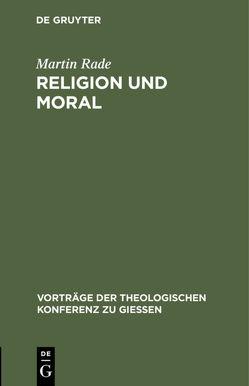 Religion und Moral von Rade,  Martin