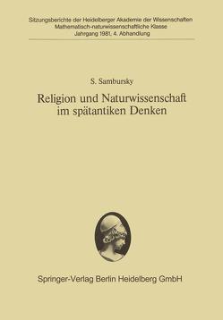 Religion und Naturwissenschaft im spätantiken Denken von Sambursky,  Shmuel