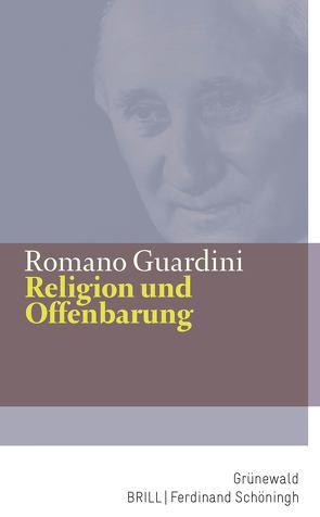 Religion und Offenbarung von Guardini,  Romano