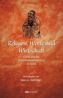 Religion, Werte und Wirtschaft von Nutzinger,  Hans G