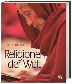 Religionen der Welt von Bowker,  John, Golzio,  Karl-Heinz