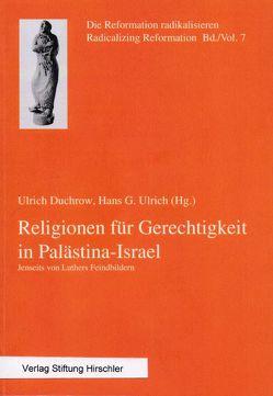 Religionen für Gerechtigkeit in Palästina-Israel von Duchrow,  Ulrich, Ulrich,  Hans G. Ulrich