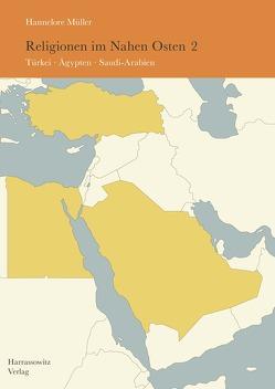 Religionen im Nahen Osten von Müller,  Hannelore